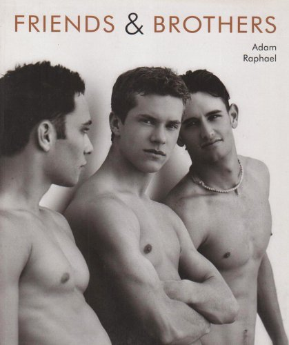 Adam Raphael : Friends and Brothers (2004-11-01)