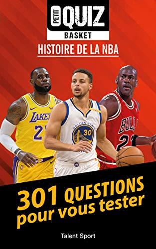 Petit Quiz Basket: Histoire de la NBA par Julien Müller