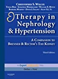Therapy in Nephrology and Hypertension: A Companion to Brenner & Rector's The Kidney, Expert Consult - Online and Print