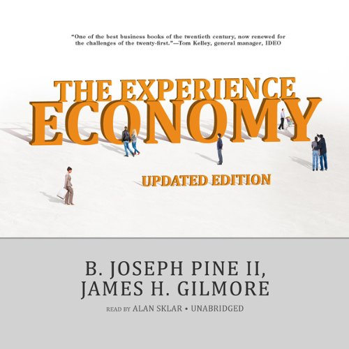 The Experience Economy, Updated Edition  Audiolibri
