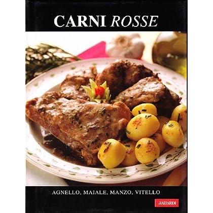 Carni Rosse. Agnello, Maiale, Manzo, Vitello
