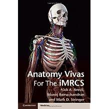 Anatomy Vivas for the Intercollegiate MRCS