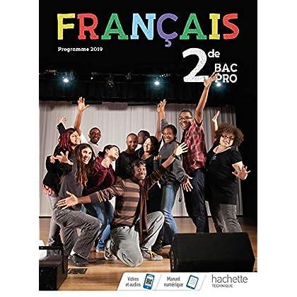 Français 2de Bac Pro - Livre élève - Éd. 2019