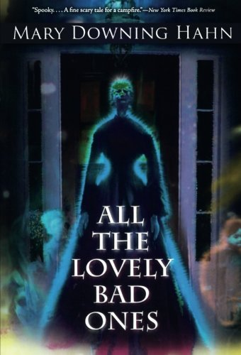 All the Lovely Bad Ones by Mary Downing Hahn (2009-08-17)