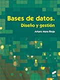 Bases de datos. Diseño y gestión (Informática y comunicaciones)