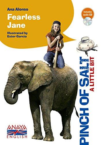 Fearless Jane (Pizca De Sal / Pinch of Salt)