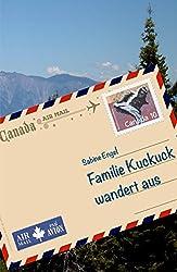 Familie Kuckuck wandert aus: Roadtrip mit zwei Frauen, drei Kindern und einem Stinktier