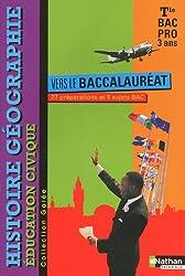 Histoire - Géographie - Éducation civique - Tle Bac Pro 3 ans