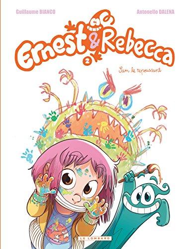Ernest & Rebecca - tome 2 - Sam le repoussant par Bianco