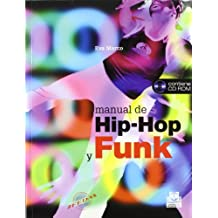 MANUAL DE HIP-HOP Y FUNK (Color) - Libro+CD - (Deportes)