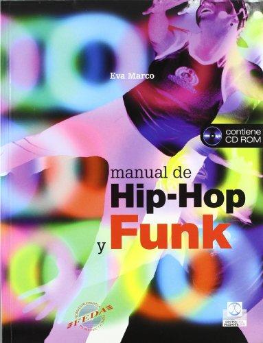 Manual de Hip-Pop y Funk / Hip-Hop And Funk Manual