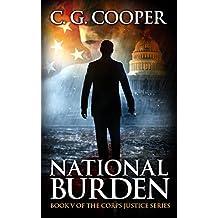 National Burden: A Patriotic Thriller (Corps Justice Book 5) (English Edition)