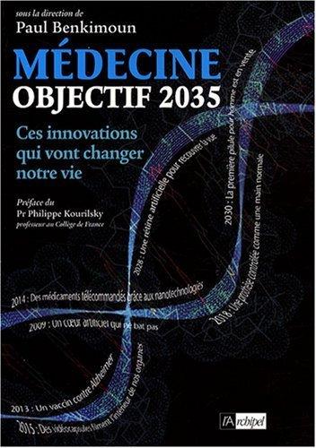 Mdecine objectif 2035 de Benkimoun. Paul (2008) Broch