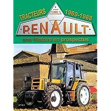 Tracteurs Renault : Une histoire en prospectus Tome 2, 1969-1988