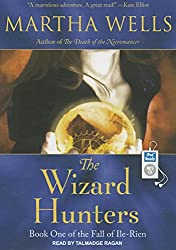 The Wizard Hunters (Fall of Ile-Rien)