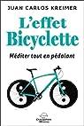 L'effet bicyclette - Méditer tout en pédalant ! par Juan Carlos Kreimer