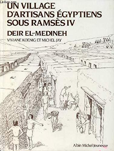 Un village d'artisans égyptiens sous Ramsès IV par Koenig, Jay