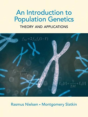 An Introduction to Population Genetics: Theory and Applications por Rasmus Nielsen