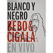 Bebo & Cigala - Blanco Y Negro - En Vivo