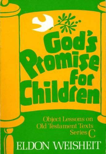 Title: Gods promise for children Object lessons on Old Te