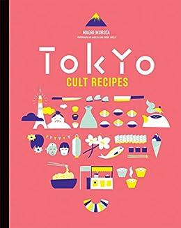 Tokyo Cult Recipes di [Murota, Maori]