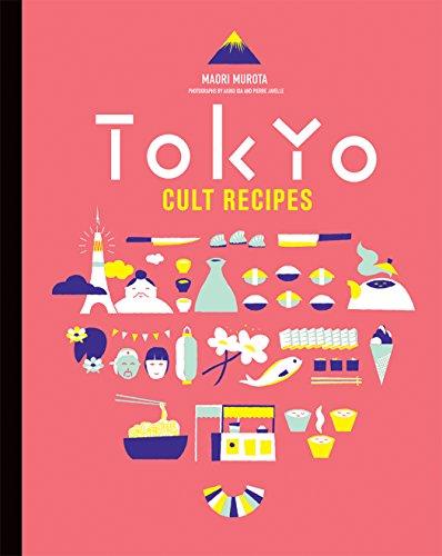 Tokyo Cult Recipes (English Edition)