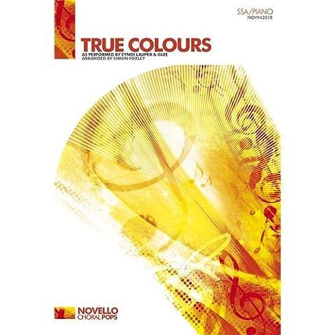 Cyndi Lauper: True Colours - SSA/Piano. Sheet Music for SSA,