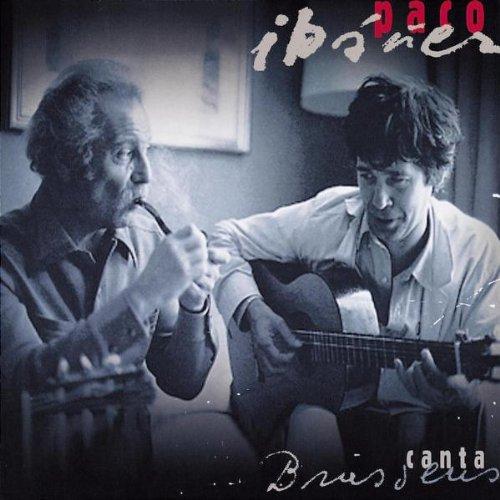 Paco Ibanez canta Brassens / Paco Ibanez | Ibanez, Paco. Interprète. Arrangeur