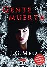 Gente Muerta par J. G. Mesa