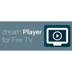 dream Player for Fire TV