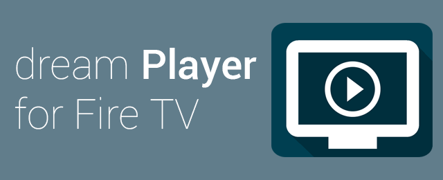 dream Player for Fire TV - 5