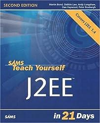 Sams Teach Yourself J2EE in 21 Days (Sams Teach Yourself...in 21 Days (Paperback))