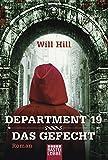 Department 19 - Das Gefecht: Roman von Will Hill