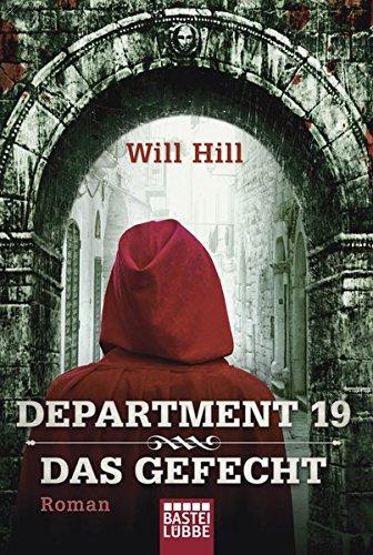 Buchseite und Rezensionen zu 'Department 19 - Das Gefecht: Roman' von Will Hill