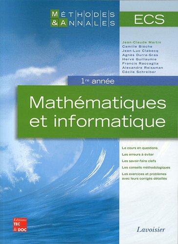 Mathématiques et informatique ECS 1re année par Jean-Claude Martin