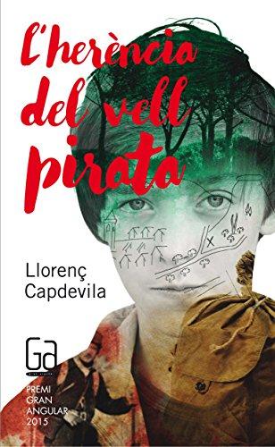 L'herència del vell pirata par Llorenç Capdevila i Roure