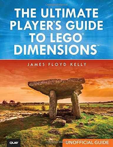 The Ultimate Player's Guide to LEGO Dimensions [Unofficial Guide] -
