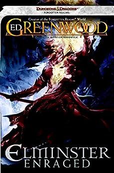 Elminster Enraged: The Sage of Shadowdale, Book III by [Greenwood, Ed]