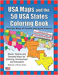 USA Maps and the 50 USA States Coloring Book: Includes Maps ...