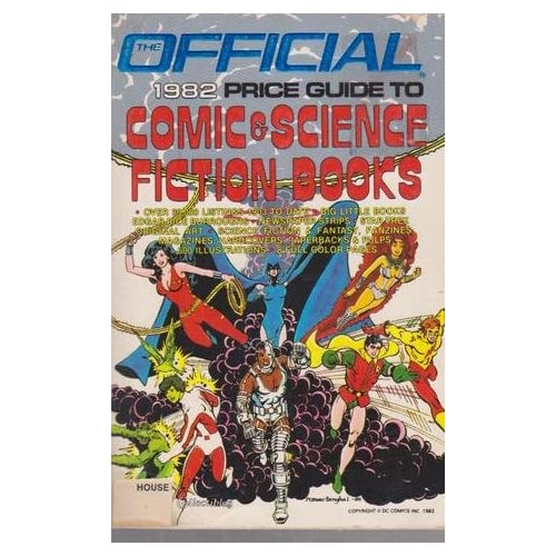 The Official 1982 Price Guide to Comic and Science Fiction Books