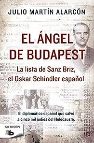 El ángel de Budapest par Julio Martín Alarcón