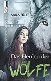 Das Heulen der Wölfe - Sara Hill