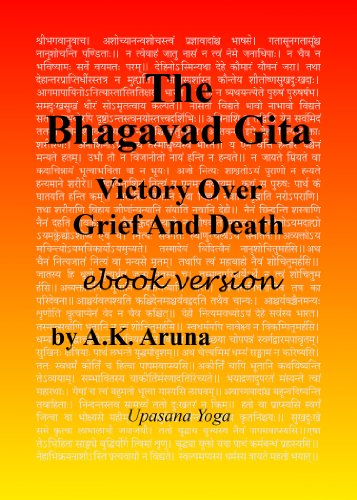 The Bhagavad Gita: Victory Over Grief and Death (English ...