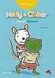 Nelly & César Dessus Dessous
