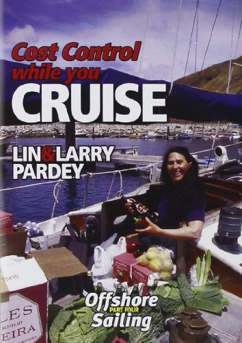 Cost Control While You Cruise: Offshore Sailing Part Three