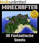 Minecrafter: 30 fantastische Minecraf...