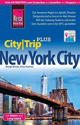 Preisvergleich Produktbild Reise Know-How Reiseführer New York City mit Staten und Long Island (CityTrip PLUS): mit Stadtplan und kostenloser Web-App