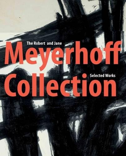 Robert and Jane Meyerhoff Collection (Co-Published Withthe National Gallery of Art, Washington, Dc)