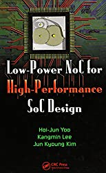 Low-Power NoC for High-Performance SoC Design (System-on-Chip Design and Technologies, Band 1)