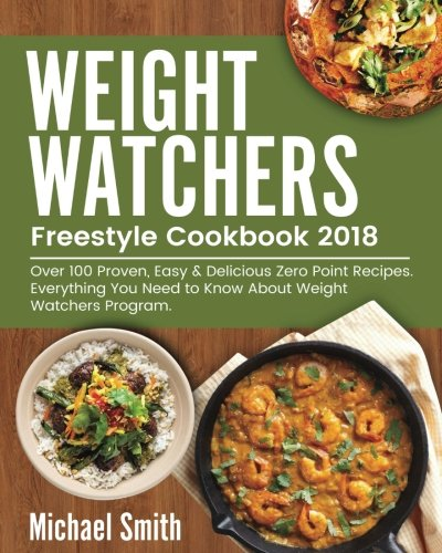 Pdf Weight Watchers Freestyle Cookbook 2018 Over 100 Proven Easy